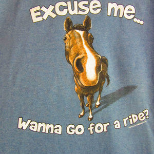 Excuse Me Horse T-shirt New Size L